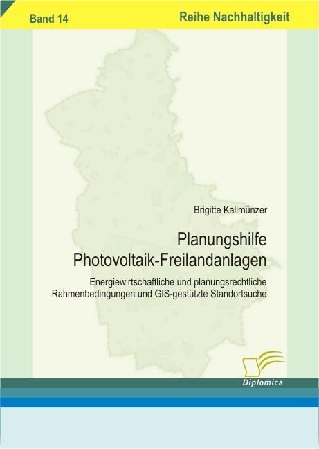 Planungshilfe Photovoltaik-Freilandanlagen | Kallmünzer, 2008 | Buch (Cover)