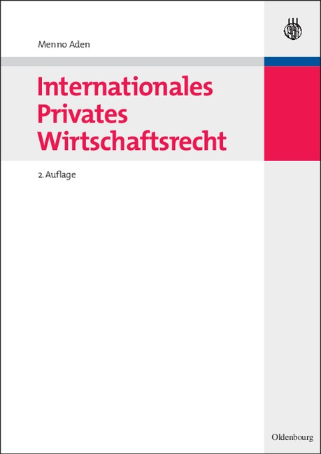 Internationales Privates Wirtschaftsrecht   Aden   2., vollständig überarb. Aufl., 2009   Buch (Cover)
