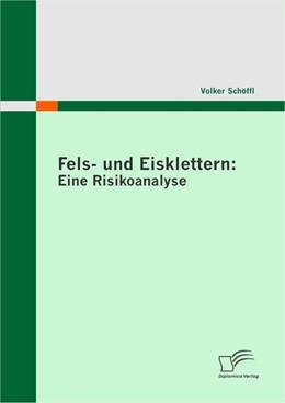 Abbildung von Schöffl | Fels- und Eisklettern: Eine Risikoanalyse | 2010