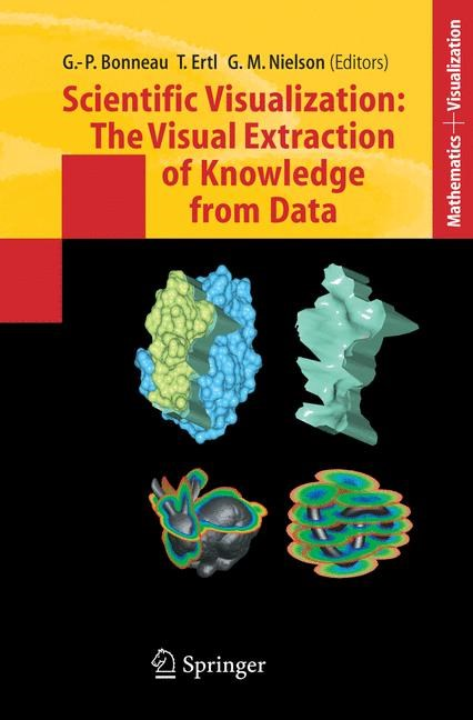 Abbildung von Bonneau / Ertl / Nielson | Scientific Visualization: The Visual Extraction of Knowledge from Data | 1st Edition. Softcover version of original hardcover edition 2006 | 2010