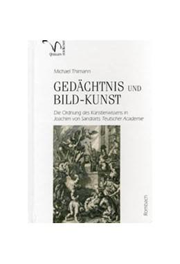 Abbildung von Thimann | Gedächtnis und Bild-Kunst | 2007 | Die Ordnung des Künstlerwissen...