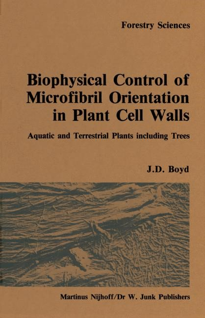 Biophysical control of microfibril orientation in plant cell walls | Boyd, 1985 | Buch (Cover)