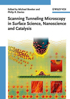Scanning Tunneling Microscopy in Surface Science | Bowker / Davies, 2009 | Buch (Cover)