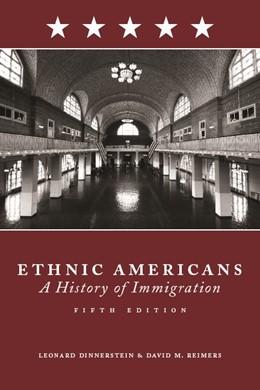 Abbildung von Dinnerstein   Ethnic Americans   fifth edition   2009   A History of Immigration