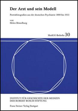 Abbildung von Bömelburg | Der Arzt und sein Modell | 2007 | Porträtfotografien aus der deu... | 30