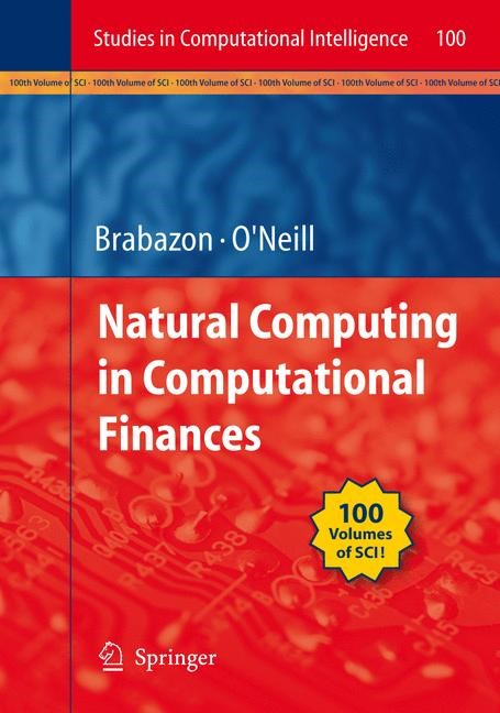 Natural Computing in Computational Finance | Brabazon / O'Neill | 1st ed. Softcover of orig. ed. 2008, 2010 | Buch (Cover)