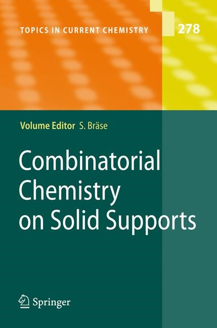 Combinatorial Chemistry on Solid Supports | Braese | 1st Edition. Softcover version of original hardcover edition 2007, 2010 | Buch (Cover)