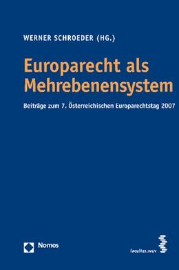 Abbildung von Schroeder   Europarecht als Mehrebenensystem   2008   Beiträge zum 7. Österreichisch...