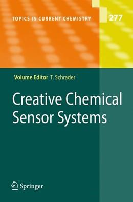 Abbildung von Schrader | Creative Chemical Sensor Systems | 1st Edition. Softcover version of original hardcover edition 2007 | 2010 | 277