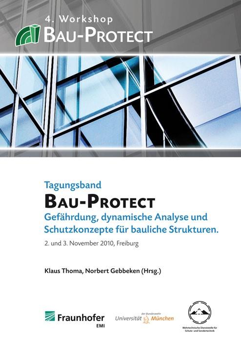4. Workshop BAU-PROTECT | / Thoma / Gebbeken, 2010 | Buch (Cover)