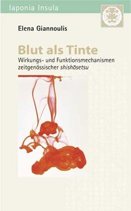 Abbildung von Giannoulis | Blut als Tinte | 2010 | Wirkungs- und Funktionsmechani...