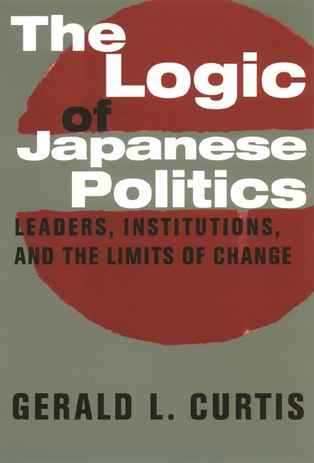 Abbildung von Curtis | The Logic of Japanese Politics | 2000