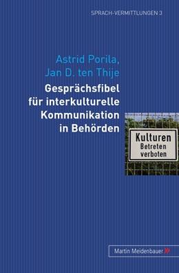 Abbildung von Porila / TenThije   Gesprächsfibel für interkulturelle Kommunikation in Behörden   2008   3