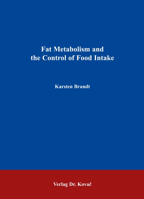 Fat Metabolism and the Control of Food Intake | Brandt, 2006 | Buch (Cover)