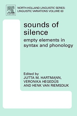 Abbildung von Hartmann | Sounds of Silence: Empty Elements in Syntax and Phonology | 2007