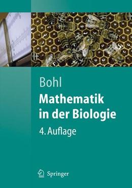 Abbildung von Bohl | Mathematik in der Biologie | 4., vollst. überarb. und erw. Aufl. | 2006