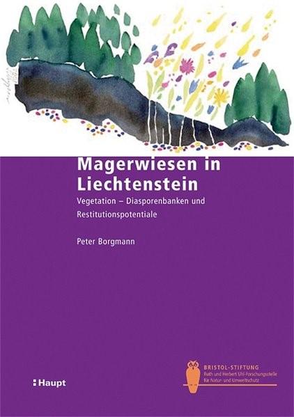 Magerwiesen in Liechtenstein   Borgmann, 2004 (Cover)