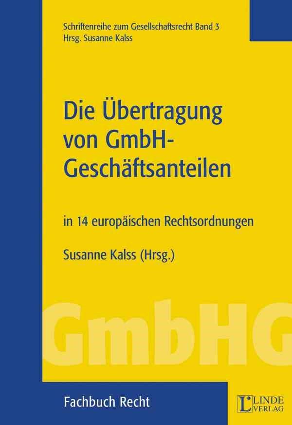 Die Übertragung von GmbH-Geschäftsanteilen | Kalss, 2003 | Buch (Cover)