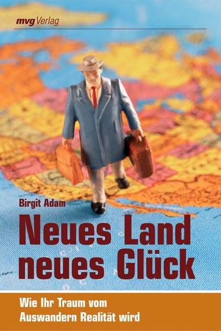 Abbildung von Adam | Neues Land, neues Glück | 2007