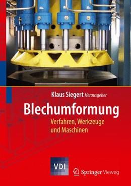 Abbildung von Siegert | Blechumformung | 1. Auflage | 2014 | beck-shop.de
