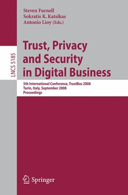 Abbildung von Furnell / Katsikas / Lioy | Trust, Privacy and Security in Digital Business | 2008 | 5th International Conference, ... | 5185