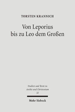 Abbildung von Krannich | Von Leporius bis zu Leo dem Großen | 1., Aufl. | 2005 | Studien zur lateinischsprachig... | 32