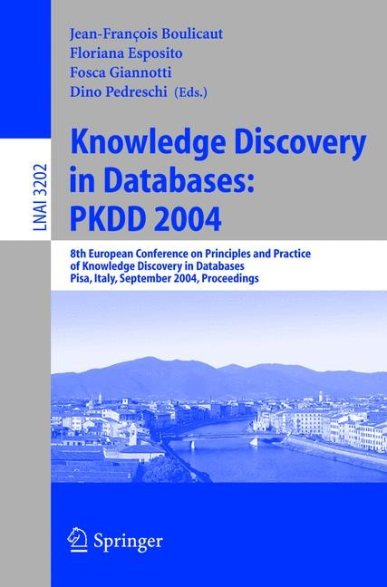 Knowledge Discovery in Databases: PKDD 2004 | Boulicaut / Esposito / Giannotti / Pedreschi, 2004 | Buch (Cover)