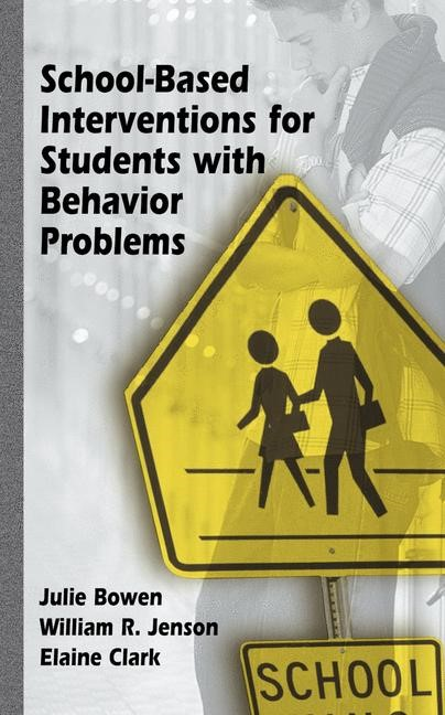 School-Based Interventions for Students with Behavior Problems | Bowen / Jenson / Clark, 2003 | Buch (Cover)