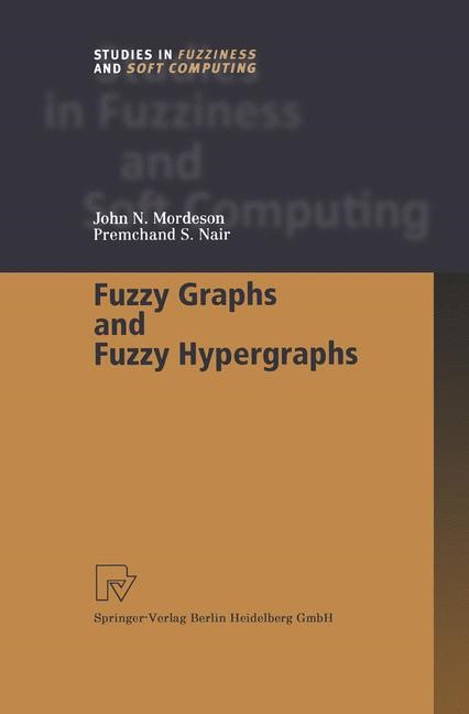 Fuzzy Graphs and Fuzzy Hypergraphs | Mordeson / Nair, 2000 | Buch (Cover)