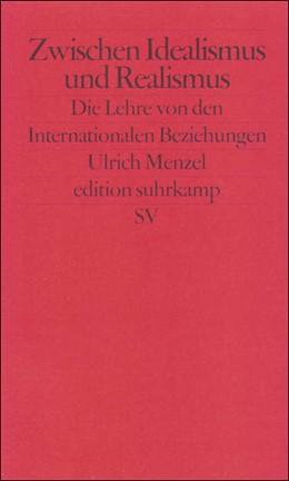 Abbildung von Menzel | Zwischen Idealismus und Realismus | 2001 | Die Lehre von den Internationa... | 2224
