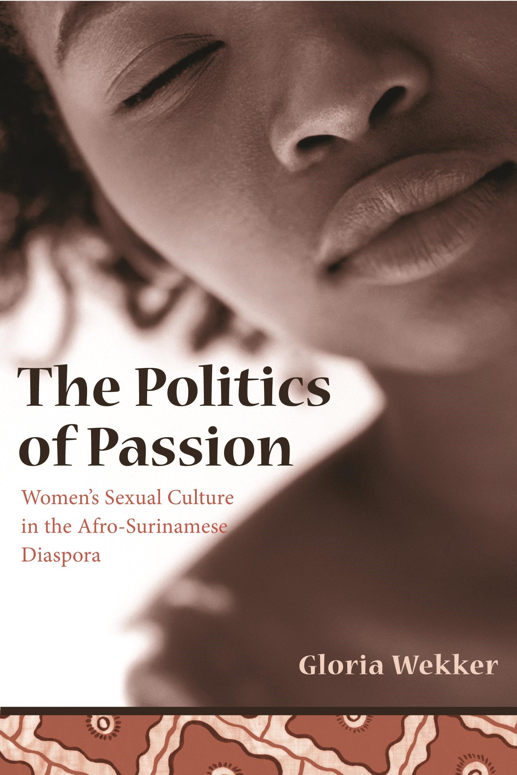 Abbildung von Wekker   The Politics of Passion   2006