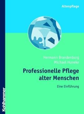 Professionelle Pflege alter Menschen | Brandenburg / Huneke, 2005 | Buch (Cover)