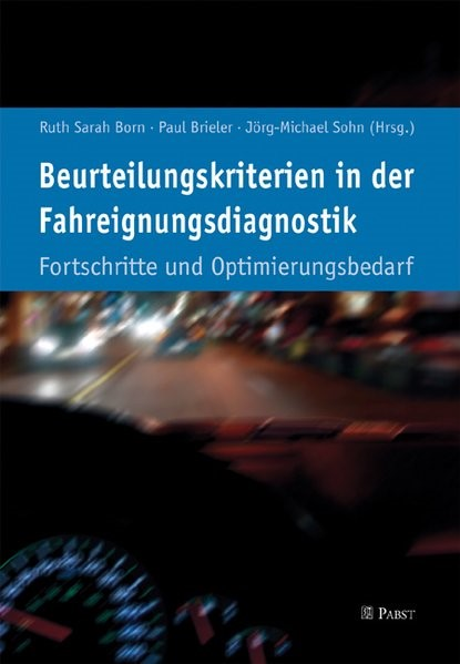 Beurteilungskriterien in der Fahreignungsdiagnostik   Born / Brieler / Sohn, 2010 (Cover)