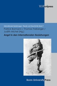 Angst in den Internationalen Beziehungen | Bormann / Freiberger / Michel, 2010 | Buch (Cover)