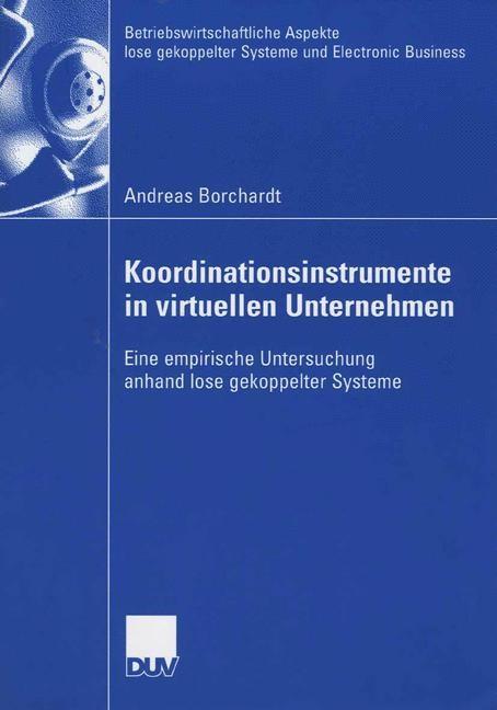 Abbildung von Borchardt | Koordinationsinstrumente in virtuellen Unternehmen | 2006
