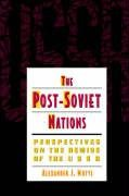 Abbildung von Motyl | The Post-Soviet Nations | 1995