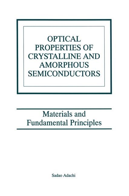 Optical Properties of Crystalline and Amorphous Semiconductors | Adachi, 1999 | Buch (Cover)