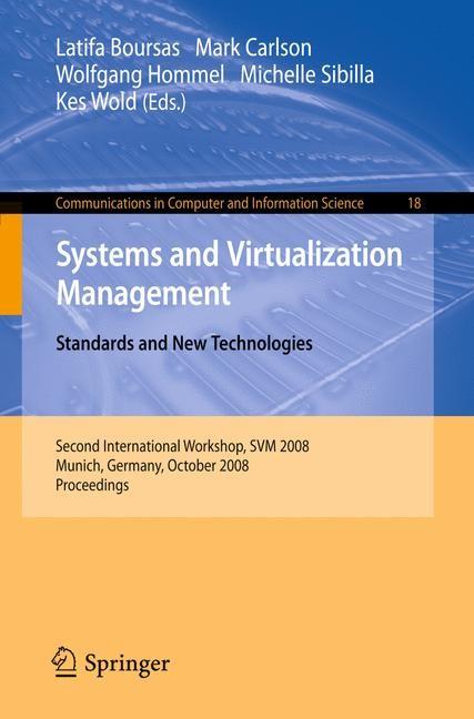 Abbildung von Boursas / Carlson / Hommel / Sibilla / Wold | Systems and Virtualization Management | 2008