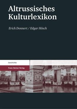 Abbildung von Donnert / Hösch   Altrussisches Kulturlexikon   3. Auflage, revidierte   2008
