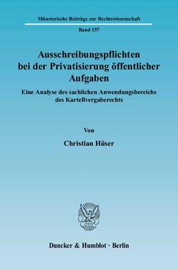 Abbildung von Hüser | Ausschreibungspflichten bei der Privatisierung öffentlicher Aufgaben. | 2005 | Eine Analyse des sachlichen An... | 157