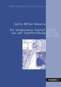 Abbildung von Müller-Navarra | Ein vergessenes Kapitel aus der Seenforschung | 2005 | Wilhelm Halbfass (1856-1938), ...