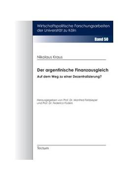 Abbildung von Kraus   Der argentinische Finanzausgleich   2007   Auf dem Weg zu einer Dezentral...   50