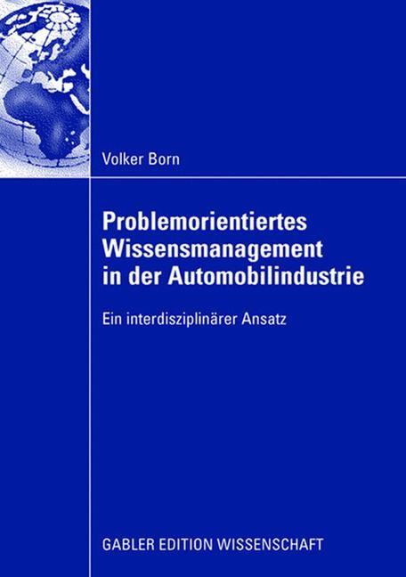 Abbildung von Born   Problemorientiertes Wissensmanagement in der Automobilindustrie   2008