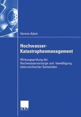 Abbildung von Adam | Hochwasser-Katastrophenmanagement | 2006 | Wirkungsprüfung der Hochwasser...