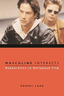 Abbildung von Lang | Masculine Interests | 2002 | Homoerotics in Hollywood Film