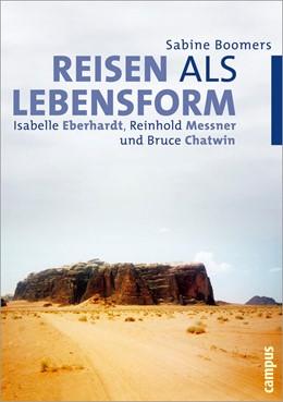 Abbildung von Boomers | Reisen als Lebensform | 2004 | Isabelle Eberhardt, Reinhold M...