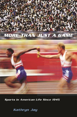 Abbildung von Jay | More Than Just a Game | 2006 | Sports in American Life Since ...