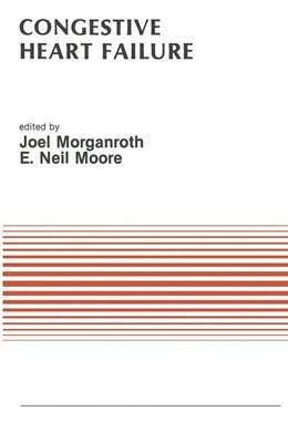 Abbildung von Morganroth / Moore   Congestive Heart Failure   1987   Proceedings of the Symposium o...   75