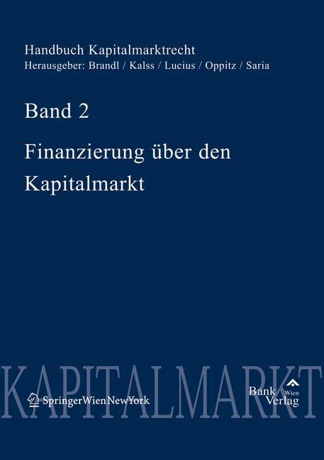 Handbuch Kapitalmarktrecht   Brandl / Kalss / Lucius / Saria   1. Auflage 2006, 2006   Buch (Cover)