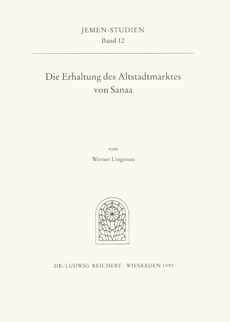 Die Erhaltung des Altstadtmarktes von Sanaa   Lingenau, 1994   Buch (Cover)